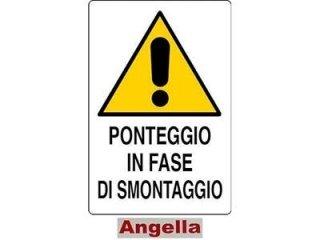 CARTELLO PONTEGGIO IN FASE DI SMONTAGGIO